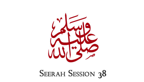 Seerah 38 – Final Days of the Prophet (sallallahu alaihi wa sallam)